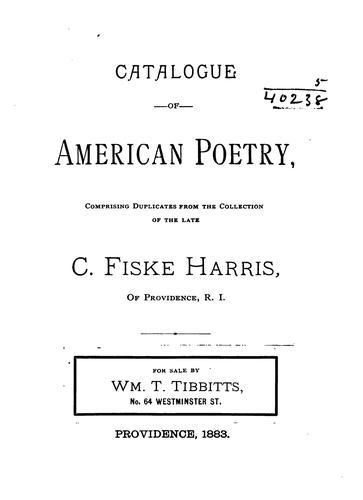 Catalogue of American poetry by C[aleb] Fiske Harris