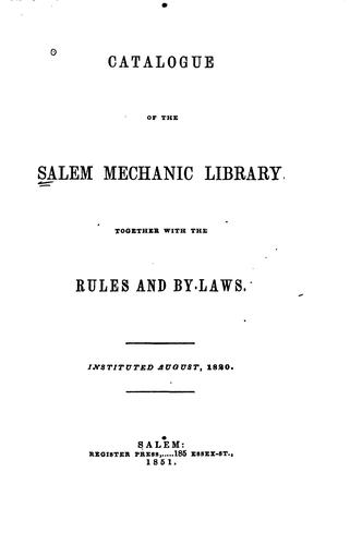 Catalogue of the Salem mechanic library by Salem Mechanic Library.