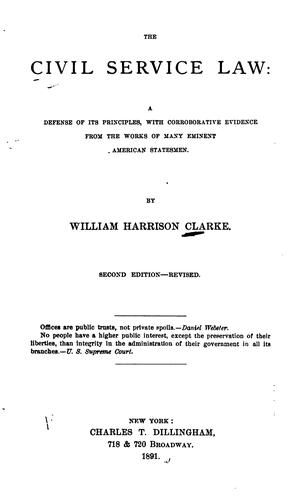 The civil service law by William Harrison Clarke