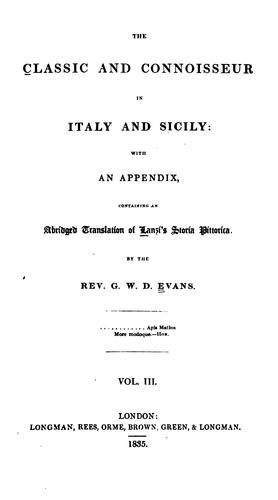 The classic and connoisseur in Italy and Sicily by Evans, George William David Rev.