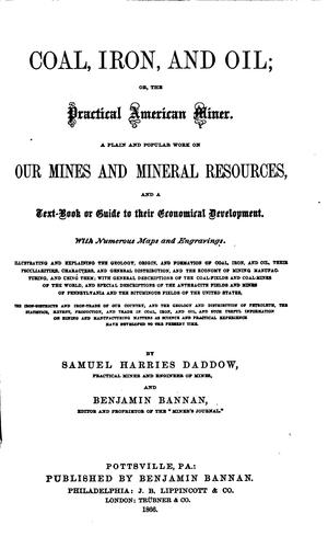Coal, iron, and oil by Samuel Harries Daddow