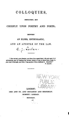 Colloquies, desultory, but chiefly upon poetry and poets by Christopher Legge Lordan