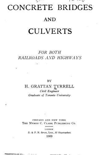Concrete bridges and culverts by Henry Grattan Tyrrell