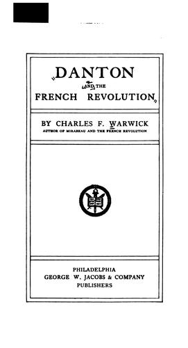 Danton and the French revolution by Charles F. Warwick