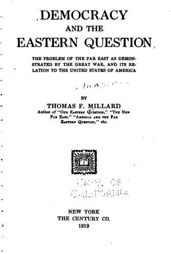 Democracy and the Eastern question by Thomas Franklin Fairfax Millard