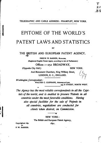 Epitome of the world's patent laws and statistics by British and European patent agency, New York