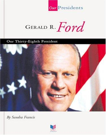 Gerald R. Ford by Sandra Francis