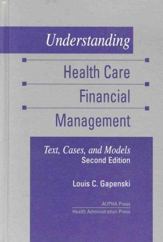 Understanding health care financial management