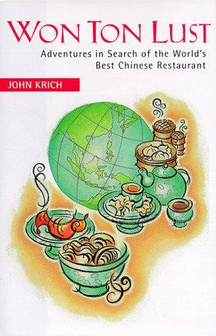 Won ton lust by John Krich