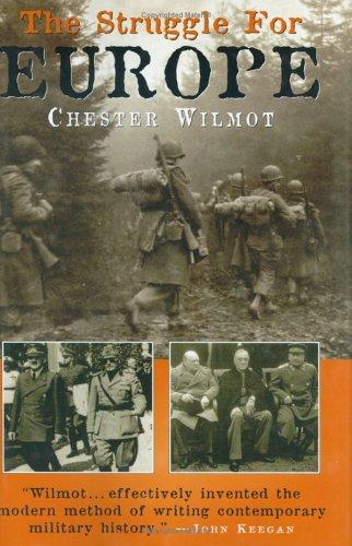 The Struggle for Europe by Chester Wilmot
