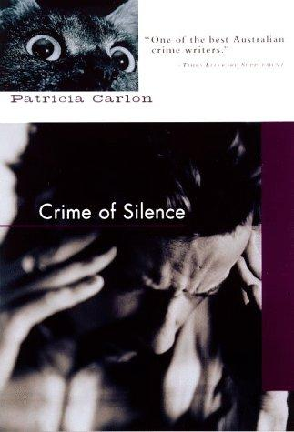 Crime of silence by Carlon, Patricia