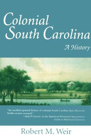 Colonial South Carolina by Robert M. Weir