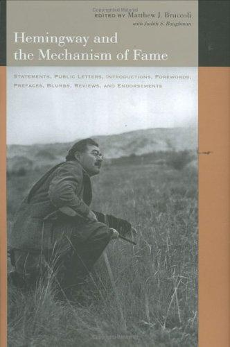 Hemingway and the mechanism of fame by Ernest Hemingway