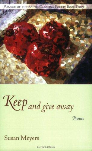 Keep And Give Away by Susan Meyers