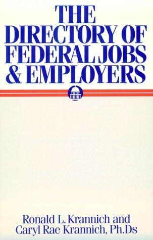 The directory of federal jobs and employers by Ronald L. Krannich