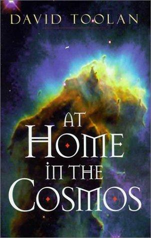 At Home in the Cosmos by David Toolan
