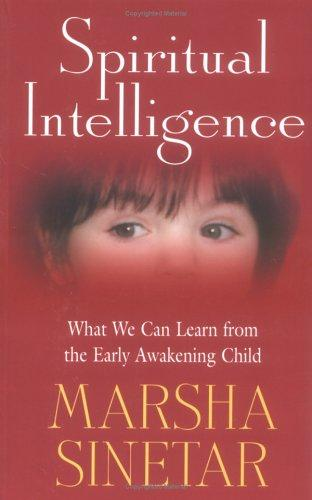 Spiritual Intelligence by Marsha Sinetar