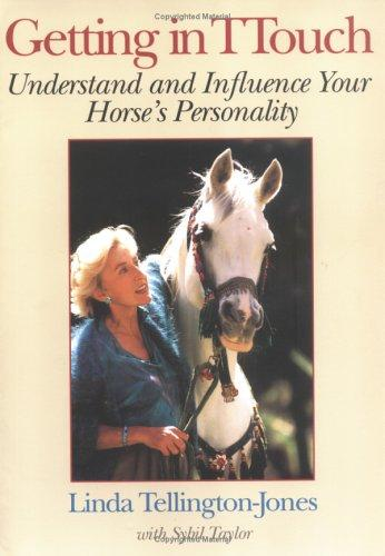 Image 0 of Getting in TTouch: Understand and Influence Your Horse's Personality