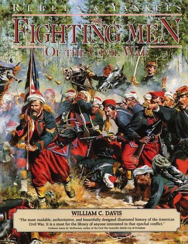 The fighting men of the Civil War