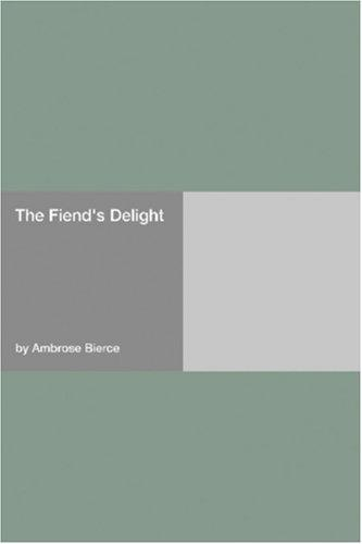 The Fiend\'s Delight