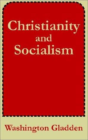 Christianity and socialism by Washington Gladden