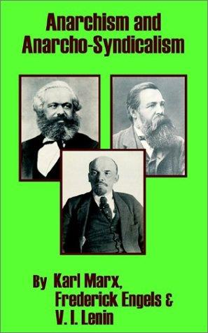 Anarchism and anarcho-syndicalism by Karl Marx
