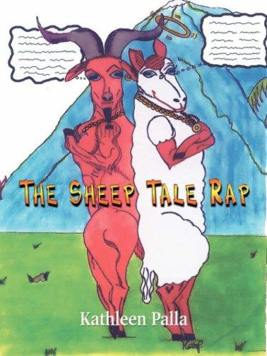 The Sheep Tale Rap by Kathleen Palla