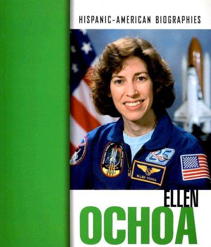 Ellen Ochoa (Hispanic-American Biographies) by Teresa Iverson