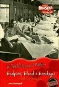 Bedpans, Blood & Bandages