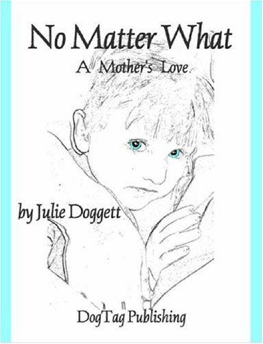 No Matter What by Julie Doggett