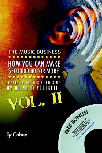 The Music Business by Ty Cohen