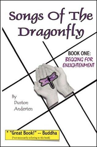Songs of the Dragonfly: Book One by Duston Anderten