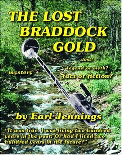 The Lost Braddock Gold by Earl Jennings