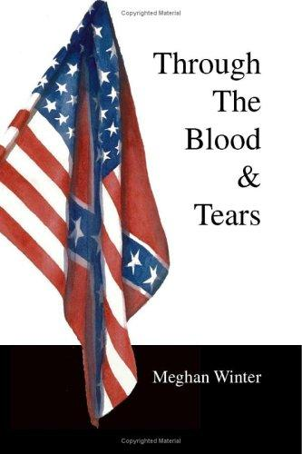 Through The Blood & Tears by Meghan Winter