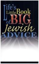 Life's little book of big Jewish advice by Ronald H. Isaacs