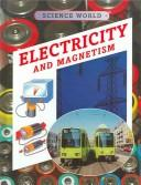 Electricity and magnetism by Kathryn Whyman