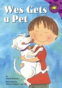 Wes gets a pet by Susan Blackaby