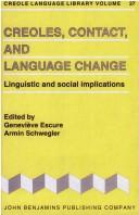 Creoles, contact, and language change by