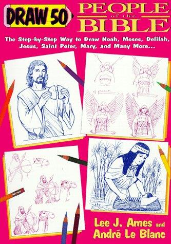 Draw 50 People from the Bible by Lee J. Ames