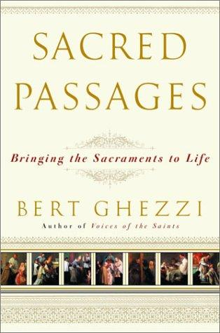 Sacred Passages by Bert Ghezzi