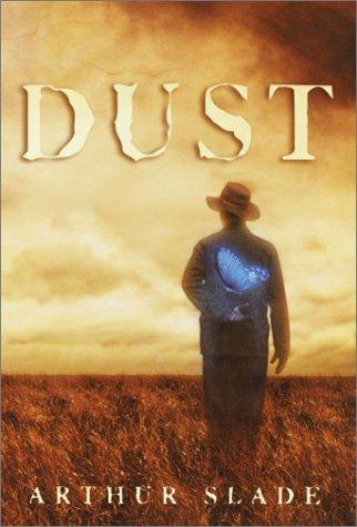 Dust by Arthur G. Slade
