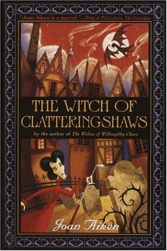 The Witch of Clatteringshaws by Joan Aiken