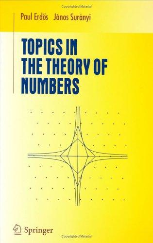Topics in the theory of numbers by Paul Erdős