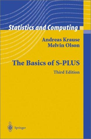 The basics of S-Plus by Andreas Krause