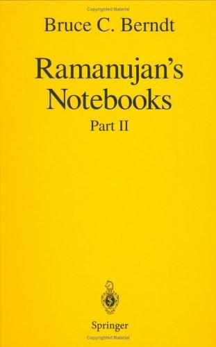 Ramanujan's Notebooks by Bruce C. Berndt