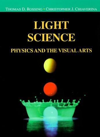 Light science by Thomas D. Rossing