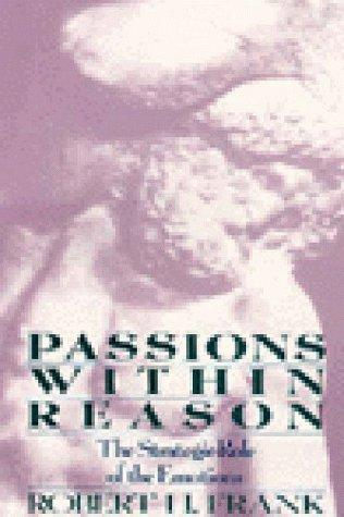 Passions Within Reason by Robert H. Frank