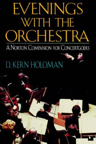 Evenings with the Orchestra by D. Kern Holoman