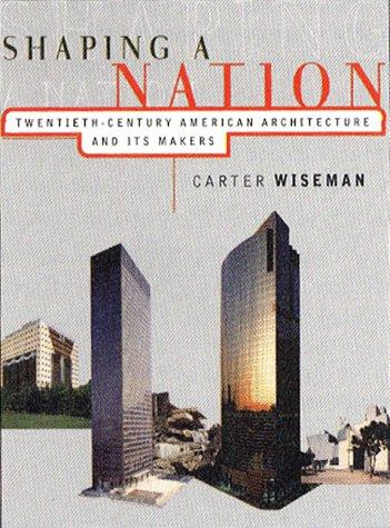 Shaping a nation by Carter Wiseman