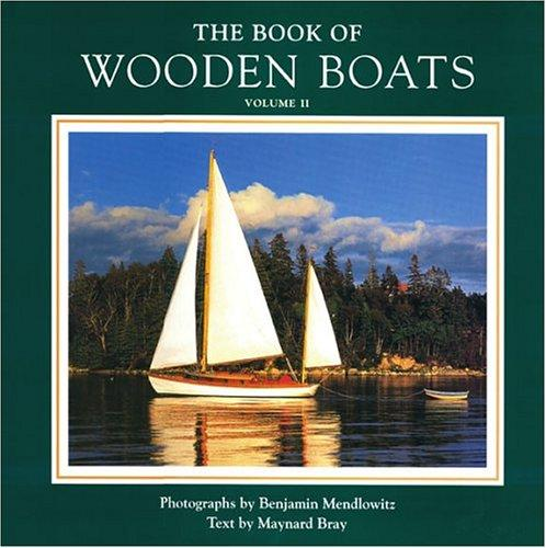 The Book of Wooden Boats, Volume II by Maynard Bray